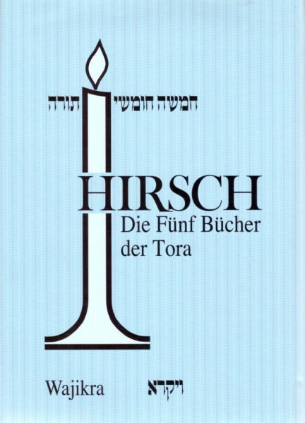 Die fünf Bücher der Tora mit Hirsch Kommentar und Haftarot. Teil III Wajikra