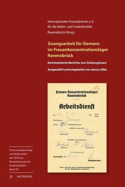 Zwangsarbeit für Siemens im Frauenkonzentrationslager Ravensbrück