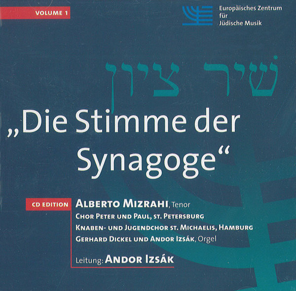 Die Stimme der Synagoge Vol. I