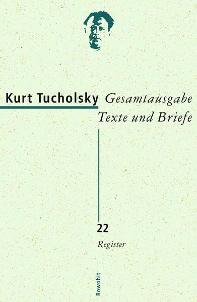 Gesamtausgabe Texte und Briefe: Bd. 22 Register