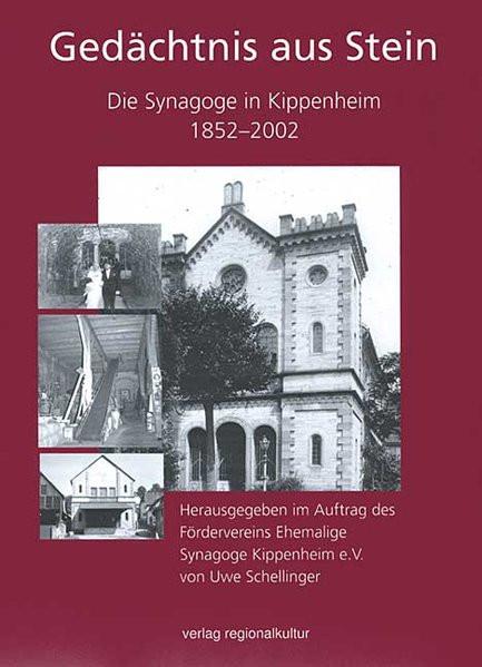 Gedächtnis aus Stein. Die Synagoge in Kippenheim