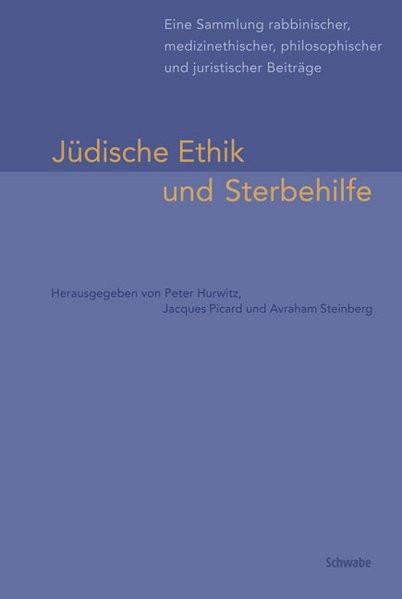 Jüdische Ethik und Sterbehilfe