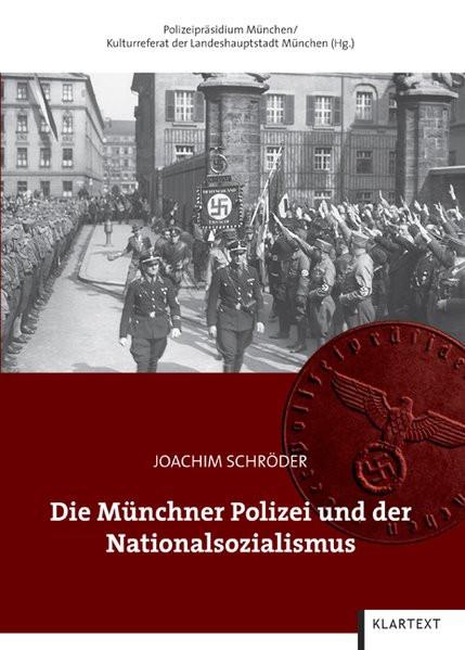 Die Münchner Polizei und der Nationalsozialismus