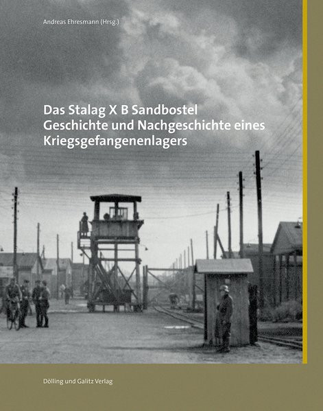 Das Stalag X B Sandbostel