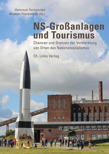 NS-Großanlagen und Tourismus