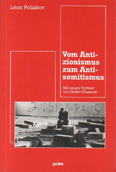 Vom Antizionismus zum Antisemitismus. Vorwort von D. Claussen