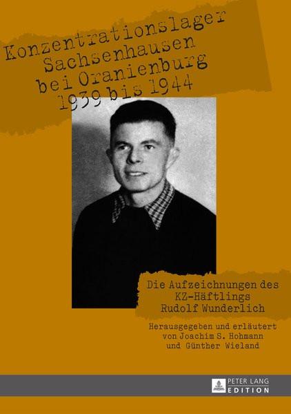 Konzentrationslager Sachsenhausen und Oranienburg 1939 bis 1944