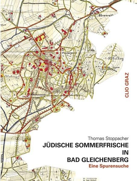 Jüdische Sommerfrische in Bad Gleichenberg