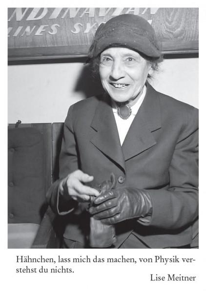 Lise Meitner (1878 Wien - 1968 Cambridge)