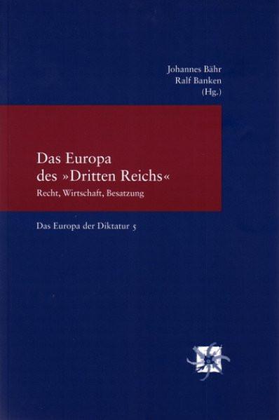"""Das Europa des """"Dritten Reiches"""""""