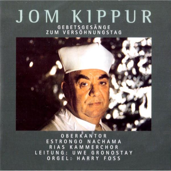 Jom Kipur. Gebetsgesänge zum Versöhnungstag
