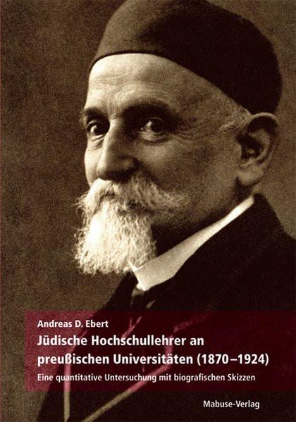 Jüdische Hochschullehrer an preußischen Universitäten (1870-1924)