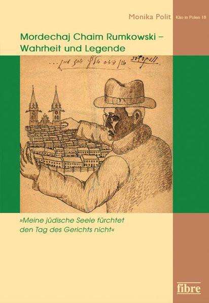 """""""Meine jüdische Seele fürchtet den Tag des Gerichts nicht"""". Mordechaj Chaim Rumkowski - Wahrheit und"""
