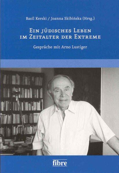 Ein jüdisches Leben im Zeitalter der Extreme