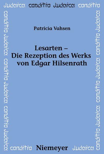 Lesarten - Die Rezeption des Werks von Edgar Hilsenrath