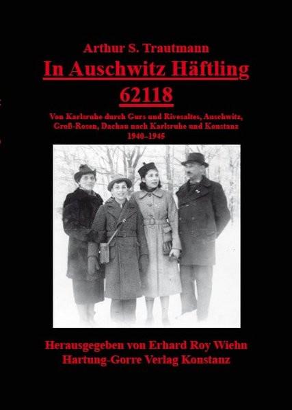 In Auschwitz Häftling 62118
