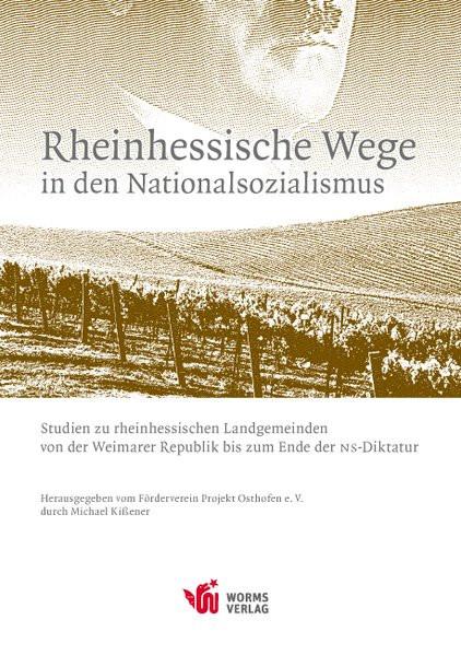 Rheinhessische Wege in den Nationalsozialismus