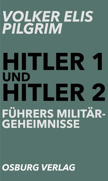 Führers Militärgeheimnisse