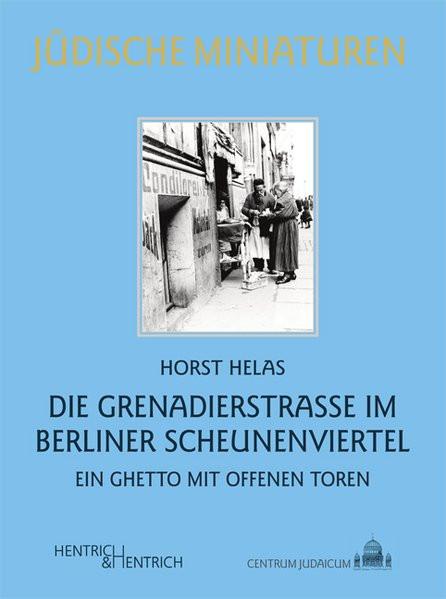 Die Grenadierstrasse im Berliner Scheunenviertel