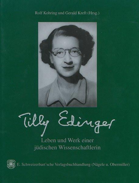 Tilly Edinger - Leben und Werk einer jüdischen Wissenschaftlerin