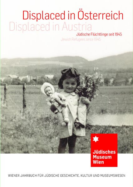 Displaced in Österreich/Displaced in Austria