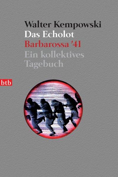 Echolot. Barbarossa '41. Ein kollektives Tagebuch