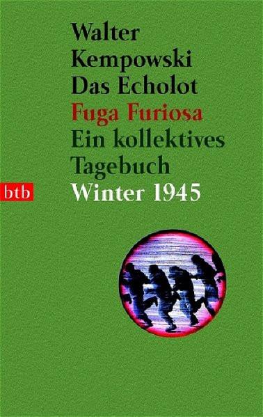 Das Echolot II. Fuga furiosa. Ein kollektives Tagebuch