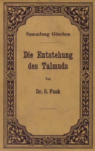 Die Entstehung des Talmuds