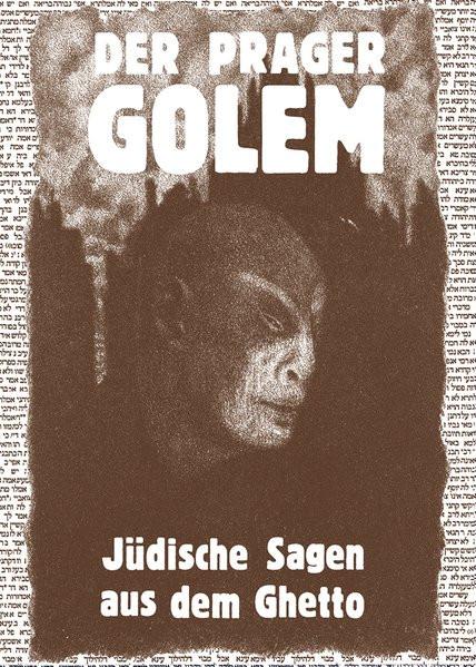 Prager Golem. Jüdische Sagen aus dem Ghetto