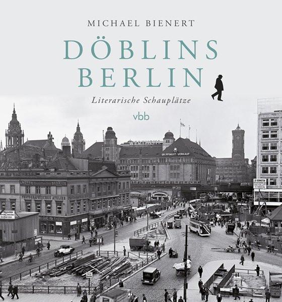 Döblins Berlin