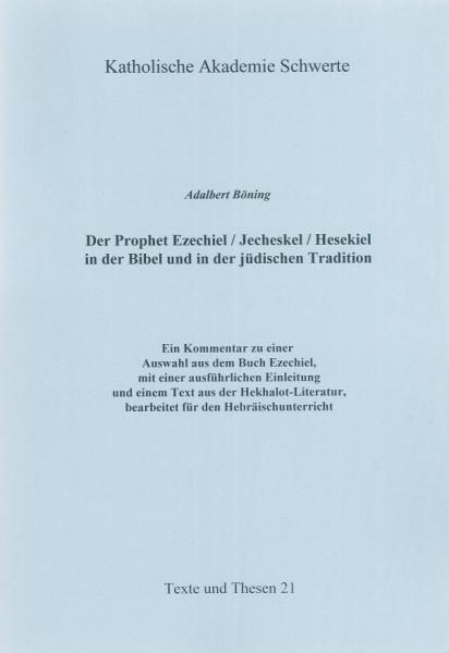 Der Prophet Ezechiel/Jecheskel/Hesekiel in der Bibel und in der jüdischen Tradition