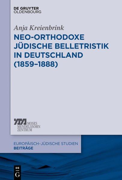 Neo-orthodoxe jüdische Belletristik in Deutschland (1859–1888)