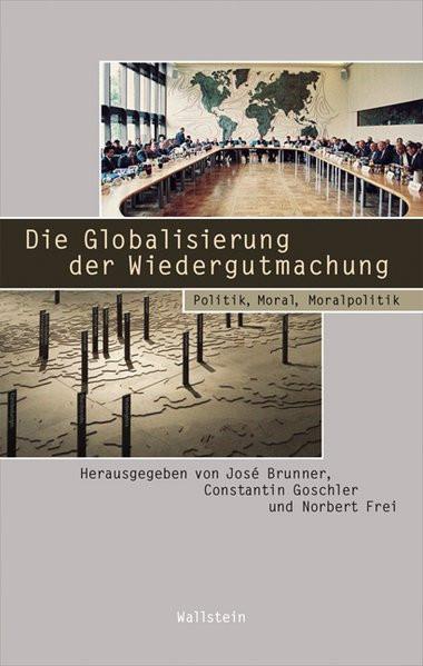 Die Globalisierung der Wiedergutmachung