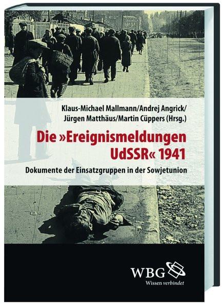 """Die """"Ereignismeldungen UdSSR"""" 1941"""