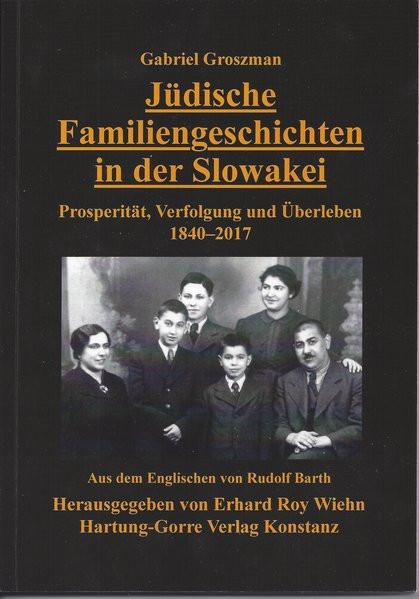 Jüdische Familiengeschichten in der Slowakei