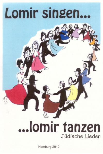 Lomir singen, lomir tanzen...