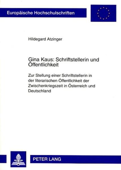 Gina Kaus: Schriftstellerin und Öffentlichkeit