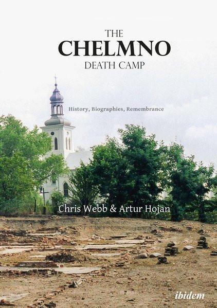 The Chelmno Death Camp