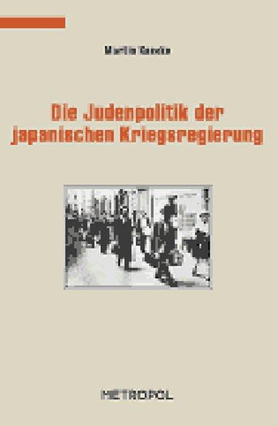 Die Judenpolitik der japanischen Kriegsregierung