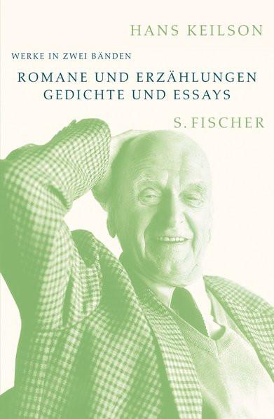 Werke in zwei Bänden. I: Romane und Erzählungen. II: Gedichte und Essays