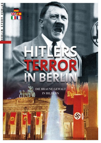 Hitlers Terror in Berlin