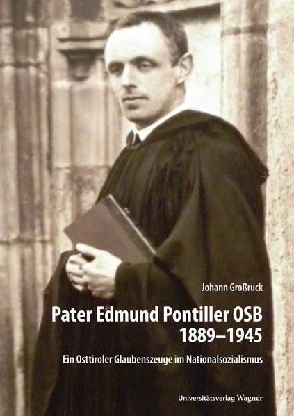 Pater Edmund Pontiller OSB 1889-1945