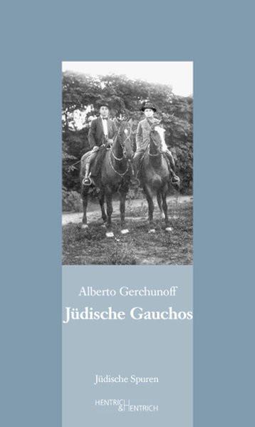 Jüdische Gauchos