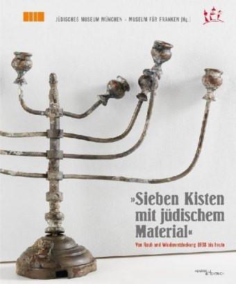 """""""Sieben Kisten mit jüdischem Material"""""""