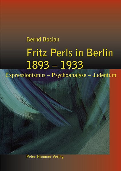Fritz Perls in Berlin 1893-1933