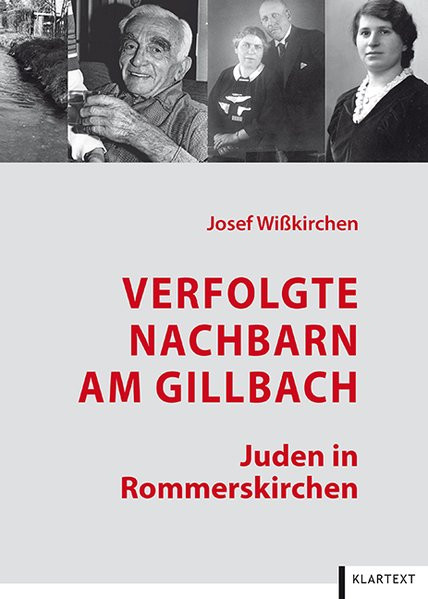 Verfolgte Nachbarn am Gillbach