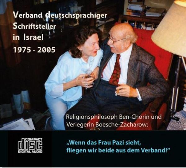 Verband deutschsprachiger Schriftsteller in Israel 1975-2005