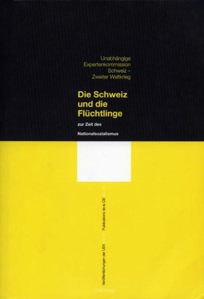 Die Schweiz und die Flüchtlinge zur Zeit des Nationalsozialismus