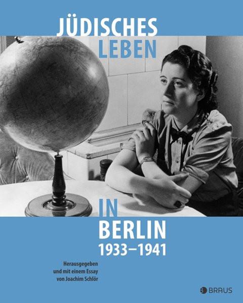 Jüdisches Leben in Berlin 1933-1941