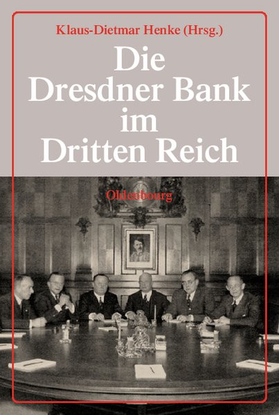 Die Dresdner Bank im Dritten Reich